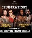Прямая трансляция боев Бриедис - Гловацки и Дортикос - Табити в полуфинале WBSS